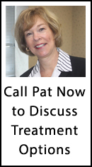 Call Pat Now To Discuss Treatment Options