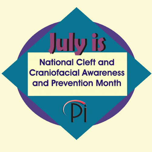 July is National Cleft and Craniofacial Awareness Month
