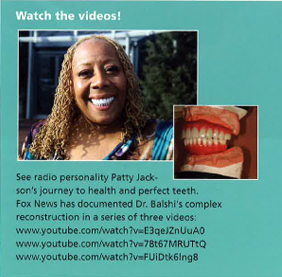 See radio personality, Patty Jackson's journey to health and perfect teeth.