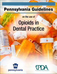 Pennsylvania Guidelines for Dentists Regarding Opioids