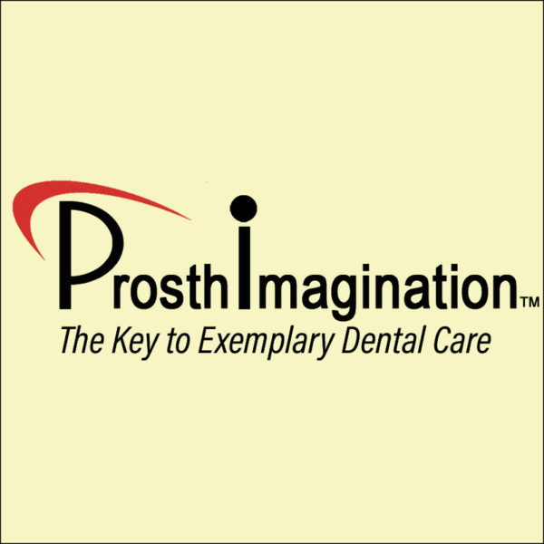 ProsthImagination – The Key to Exemplary Dental Care