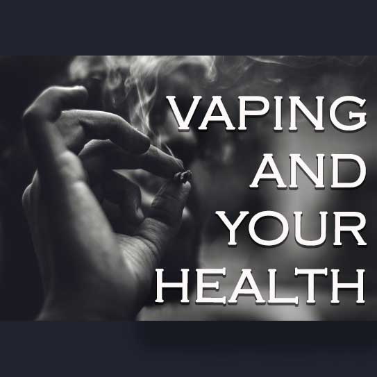 Literature Review: Vaping and Your Health